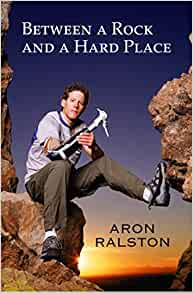 Between A Rock And A Hard Place Ralston Aron 9780743492812 Amazon Com Books