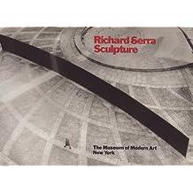 Richard Serra: Sculpture