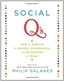 img - for Social Q's: How to Survive the Quirks, Quandaries and Quagmires of Today book / textbook / text book