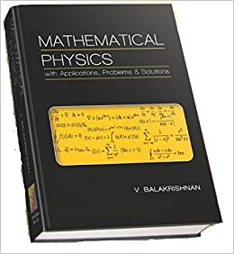 Buy Mathematical Physics with Applications, Problems and Solutions