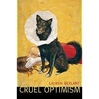 Cruel Optimism