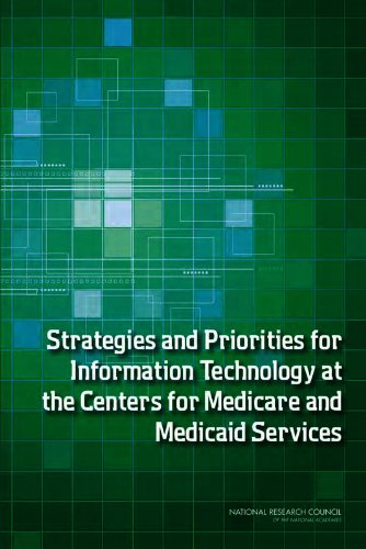 Strategies and Priorities for Information Technology at the Centers for Medicare and Medicaid Services
