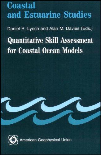 Quantitative Skill Assessment for Coastal Ocean Models (Coastal and Estuarine Studies)