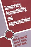 Democracy, Accountability, and Representation (Cambridge Studies in the Theory of Democracy)