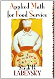 Applied Math for Food Service 1st Edition
