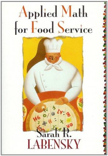 Applied Math for Food Service - Sarah R. Labensky