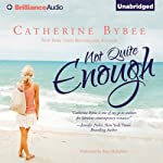 Not Quite Enough: Not Quite, Book 3 | Catherine Bybee