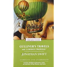 Gulliver's Travels and A Modest Proposal (Enriched Classics)