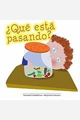 Que esta pasando? (Spanish Edition) Paperback