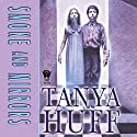 Smoke and Mirrors Hörbuch von Tanya Huff Gesprochen von: Brian Sutherland