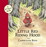 Little Red Riding Hood/Caperucita Roja, Wilhelm K. Grimm, 0811825620