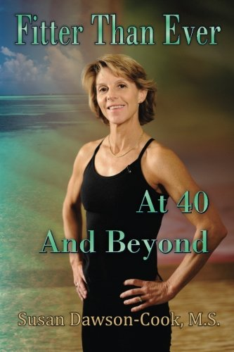 Download Fitter Than Ever at 40 and Beyond ebook