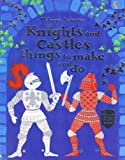 Knights and Castles Things to Make and Do, Leonie Pratt, 0794513557