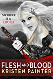 Flesh and Blood (House of Comarré)
