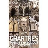 Chartres voyage symbolique