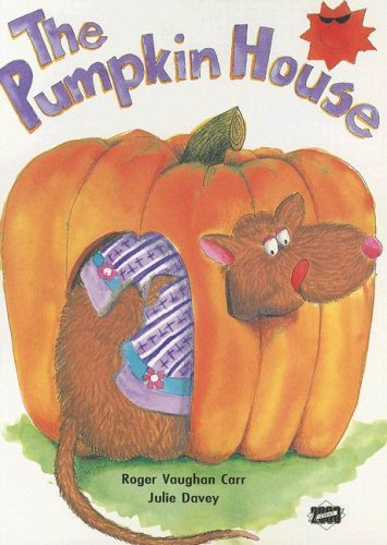 (The Pumpkin House (Literacy 2000 Stage 5))