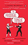 #9: The Prodigal Tongue: The Love-Hate Relationship Between American and British English