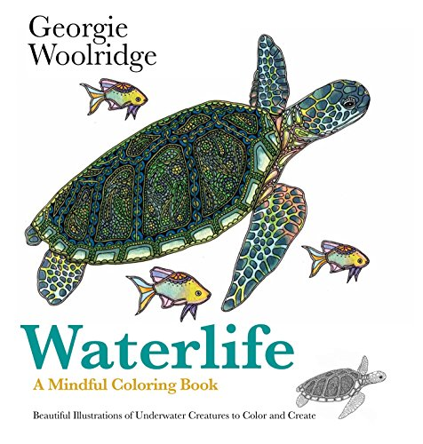 - Waterlife: A Mindful Coloring Book