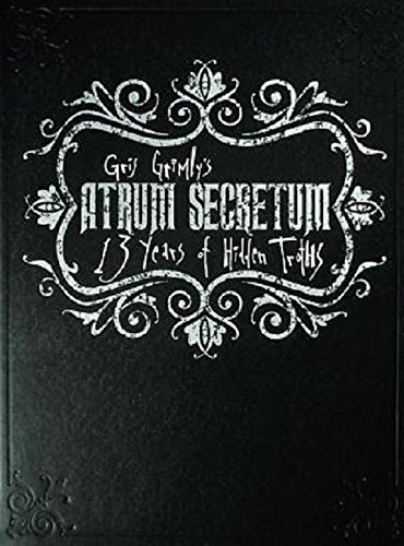 Atrum Secretum: 13 Years of Hidden Truths