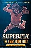 Superfly: The Jimmy Snuka Story