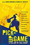 img - for Pick-Up Game: A Full Day of Full Court book / textbook / text book