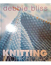 Knitting Workbook: All the Techniques and Guidance You Need to Knit Successfully, Including over 20 Projects