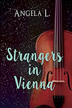 Strangers In Vienna by [L., Angela]