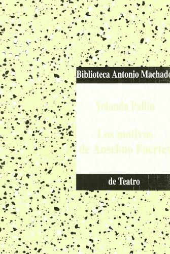 Los Motivos De Anselmo Fuertes