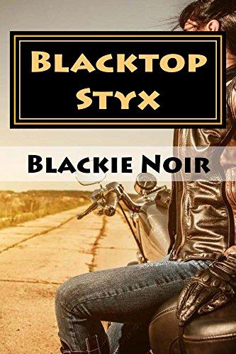 Book: Blacktop Styx by Blackie Noir