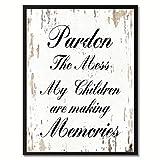 Spot Color Art Pardon the Mess My Children are Making Memories Framed Canvas Art, 28'' x 37'', White