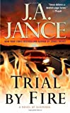 Trial by Fire, J. A. Jance, 1416566368