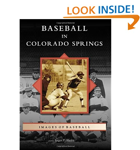 Baseball In Colorado Springs (Images Of Baseball)