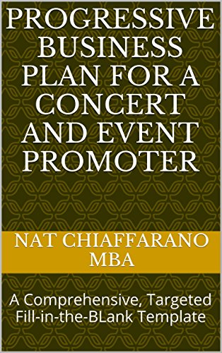 Progressive Business Plan for a Concert and Event Promoter: A Comprehensive, Targeted Fill-in-the-BLank Template
