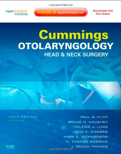 Cummings Otolaryngology - Head and Neck Surgery, 3-Volume Set: Expert Consult: Online and Print, 5e (Otolaryngology (Cummings))