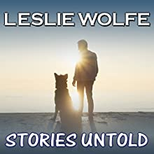 Stories Untold: A Novel Audiobook by Leslie Wolfe Narrated by Andrew Tell