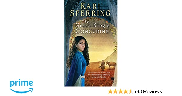 The Grass King S Concubine Daw Books Collectors Kari Sperring