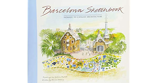 Amazon.com: Barcelona Sketchbook: Homage to Catalan ...