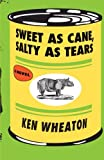 img - for Sweet as Cane, Salty as Tears book / textbook / text book