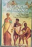 Bulfinch's Mythology, Thomas Bulfinch, 0517201615