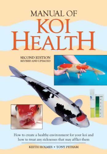 manual-of-koi-health-how-to-create-a-healthy-environment-for-your-koi-and-how-to-treat-any-sickness-