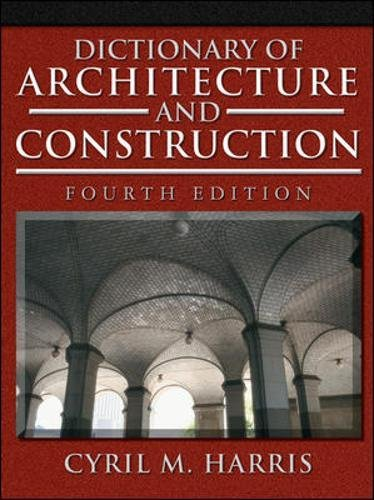 Dictionary of Architecture and Construction (Dictionary of...