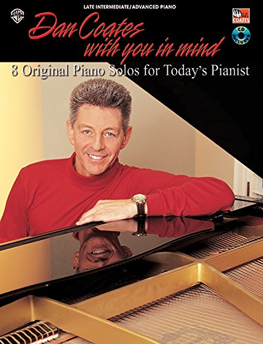 Dan Coates with You in Mind: 8 Original Piano Solos for Today's Pianist, Book & CD