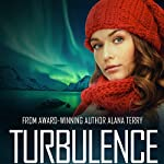 Turbulence: A Kennedy Stern Christian Suspense Novel, Book 5 | Alana Terry