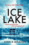 Ice Lake: A gripping crime debut that keeps you guessing until the final page (Psychologist Harry Cull Thriller, Book 1) by  John A Lenahan in stock, buy online here
