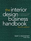 img - for The Interior Design Business Handbook: A Complete Guide to Profitability 4th Edition by Knackstedt, Mary V. [Hardcover] book / textbook / text book