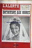 ALERTE (L') [No 145] du 26/06/1943 - PALAIS DE LA DECOUVERTE - EXPOSITION DES ERSATZ - DICTATEURS AUX VIVRES - VIVIANE ROMANCE.