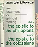 img - for New Testament for Spiritual Reading: The Epistle to the Philippians & The Epistle to the Colossians book / textbook / text book