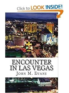 Encounter in Las Vegas John Merton Evans