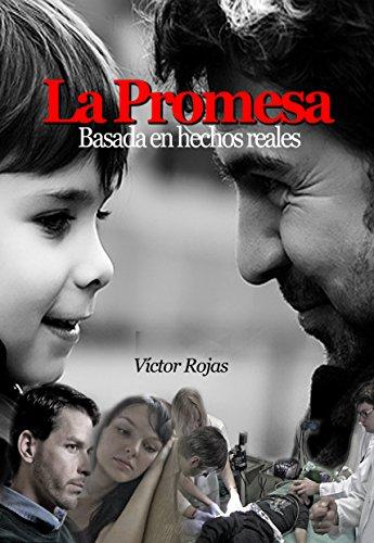 Descargar Libro La Promesa Victor Rojas Vásquez