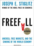 img - for Freefall: America, Free Markets, and the Sinking of the World Economy book / textbook / text book